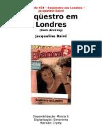 Bianca Dupla - 454 - Jacqueline Baird - Sequestro Em Londres