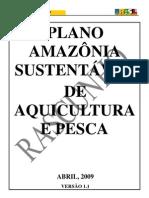 2009 - Plano Amazônia sustentável de Aquicultura e Pesca