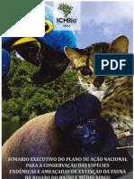 2012 - PAN para a conservação das espécies endêmicas e ameaçadas de extinsão da fauna da região do baixo e médio Xingu