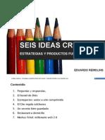 Seis Ideas Creativas Negocios Fuera de Lo Comun