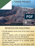 Dabhol power project.