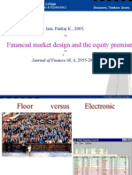 Financial Market Design & the Equity Premium Electronic Versus Floor Trading, Jain