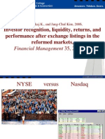 Investor Recognition, Liquidity, Returns, And Performance After Exchange Listings in the Reformed Markets by Jain and Kim (2006 FM)