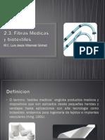 2.3. Fibras Medicas y Biotextiles