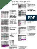 Calendário Esportivo 2013 - Dois Irmãos