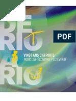 De Rio a Rio _  Vingt ans d'efforts pour une economie plus verte  _  (FR)