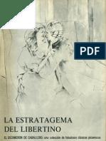 La estratagema del libertino. Enero1966.
