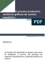 Manipular el proceso productivo mediante gráficos de control