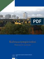 Kulttuuriympäristöni, Rakennettu maisema, http://www.rakennusperinto.fi/fi_FI/