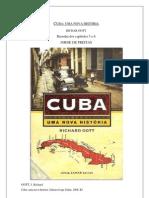 Gott J. Richard - Cuba - Uma Nova História - Resenha cap. 5-6