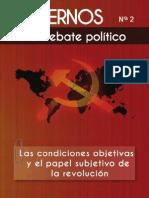 Cuadernos para el debate - Nº 2 - Las condiciones objetivas y el papel subjetivo de la Revolución