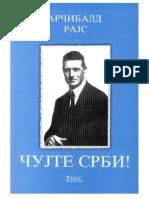 Arčibald Rajs - Čujte Srbi (čuvajte se sebe)