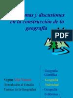 Problemas y Discusiones en La Construcción de La Geografía