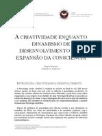 A CRIATIVIDADE ENQUANTO DINAMISMO DE DESENVOLVIMENTO E DE EXPANSÃO DA CONSCIÊNCIA