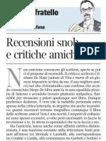 Recensioni Snob e Critiche Amichevoli Di Paolo Di Stefano - Corriere Della Sera 29.01.2013