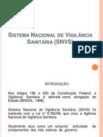 Aula 1b Sistema Nacional de Vigilância Sanitária (SNVS)