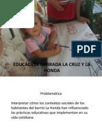 EDUCACIÓN NARRADA - LA HONDA Y LA CRUZ