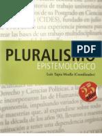 Pluralismo Epistemológico. Luís Tapia Mealla (Coordinador)