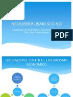 Neoliberalismo Si o No
