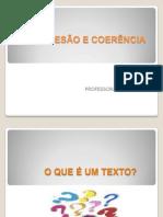 COESÃO E COERÊNCIA.ppt