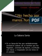 La  Sábana  Santa de  Turín.  El  Concepto  Acheiropoietos.pptx