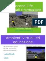 Second Life - 3D virtuali, formazione