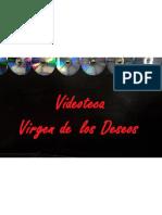 Videoteca Virgen de los Deseos