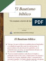 El Bautismo Bíblico, un examen a través de las Escrituras