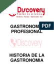 Historia de La Gastronomia 2012
