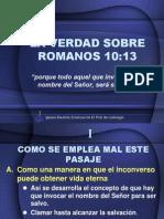 La Verdad Sobre Romanos 10.13