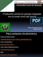 Producción animal en granjas integtales con el cerdo como eje central