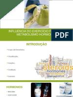 Influencia do exercício fisico no metabolismo hormonal