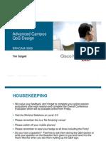 Cisco Networkers 2007-Advanced Campus QoS Design