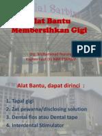1. Alat Bantu Membersihkan Gigi(Juli)