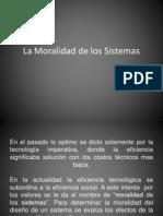 La Moralidad de Los Sistemas