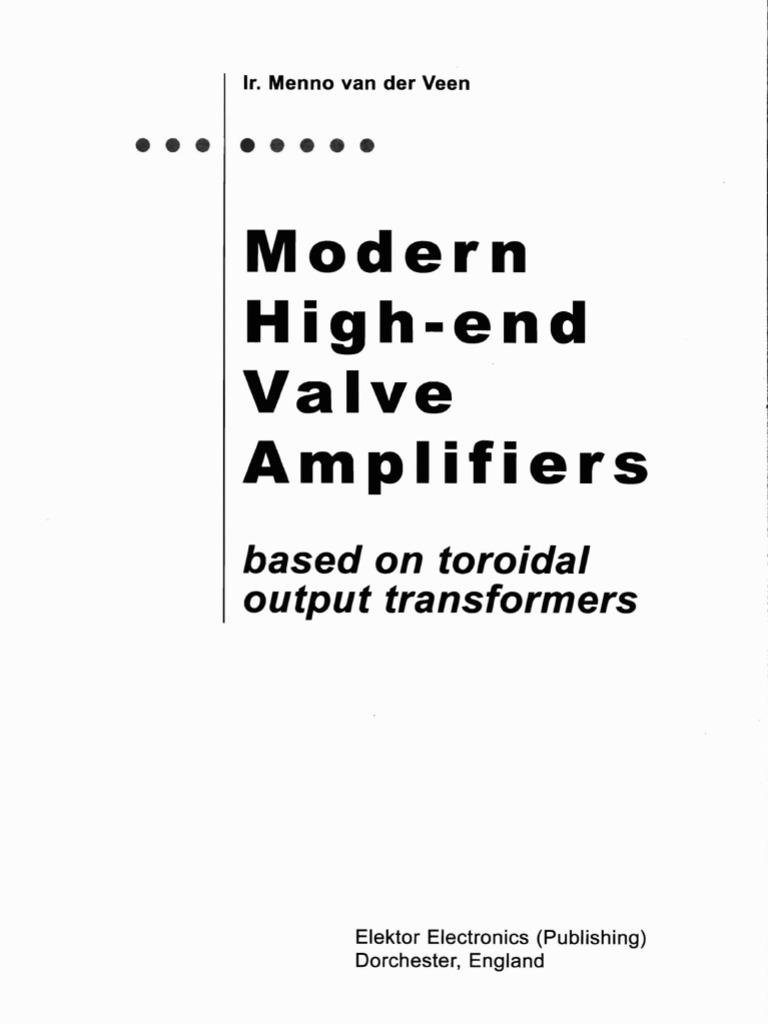 Modern High End Valve Amplifiers By Menno Van Der Veen Vacuum Tube Power Amplifier Otl For Cassette Radio Booster It Have Transistor