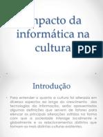 Impactos da informática na cultura