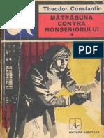Constantin, Theodor - Matraguna Contra Monseniorului