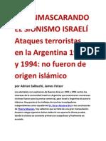 DESENMASCARANDO EL SIONISMO ISRAELÍ  Ataques terroristas en la Argentina 1992 y 1994