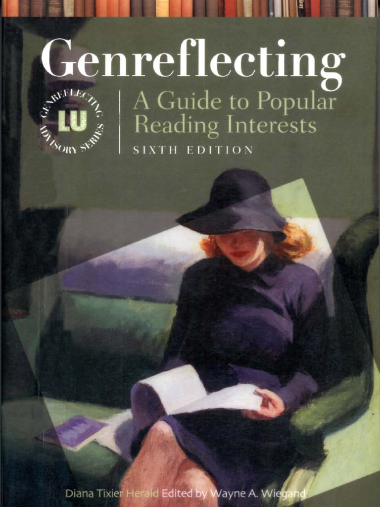 Genreflecting: A Guide To To Popular Reading Interests  Romance Novels   Public Sphere