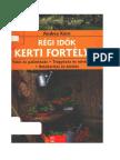 Andrea Kern - Régi idők kerti fortélyai