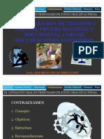 Contraexamen, Prueba Material y Documental y Uso de Declaraciones Anteriores
