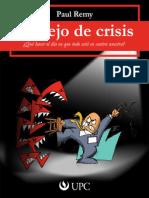 Manejo de crisis ¿Qué hacer el día en que todo está en contra nuestra?