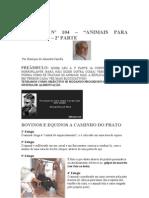 Crónica Nº 104 - Animais para consumo - 2ª parte -Bovinos e Equinos a Caminho do Prato
