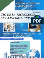 Uso de La Tecnologia de La Informacion
