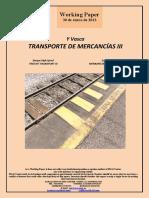 Y Vasca. TRANSPORTE DE MERCANCIAS III (Es)  Basque High-Speed. FREIGHT TRANSPORT III (Es) Euskal Y. MERKANTZIEN GARRAIOA III (Es)