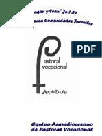 Itinerario Vocacional - Vengan y Vean