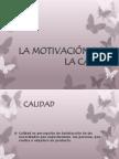 LA MOTIVACIÓN PARA LA CALIDAD