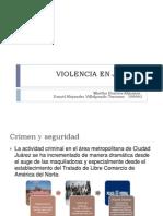 Violencia en Juarez y Feminicidios