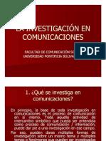 Unidad 1 La Investigación en Comunicaciones